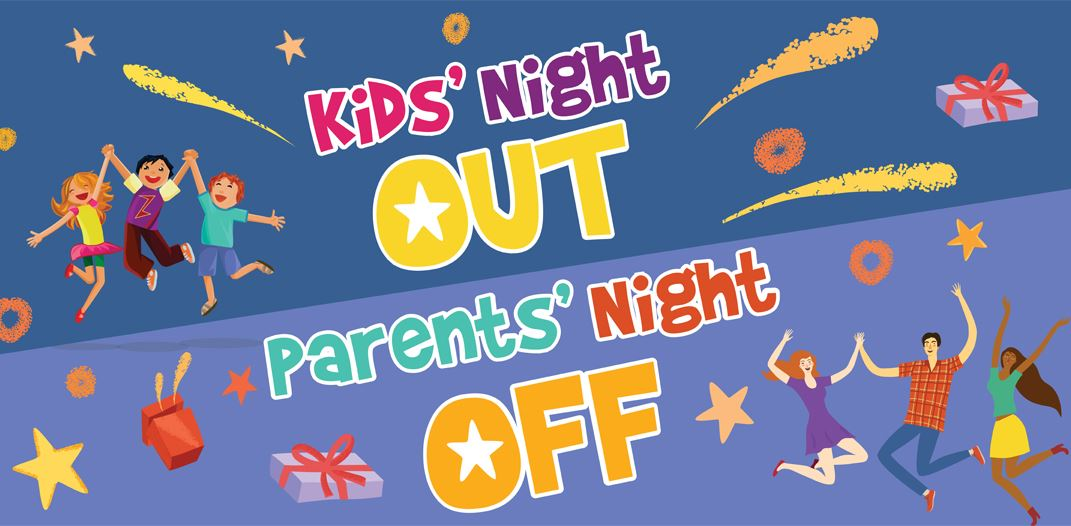 Kids&#39 Night Out Parents&#39 Night Off